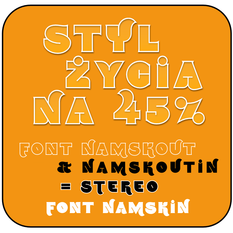 Fonts Namskout and Namskin made by gluk