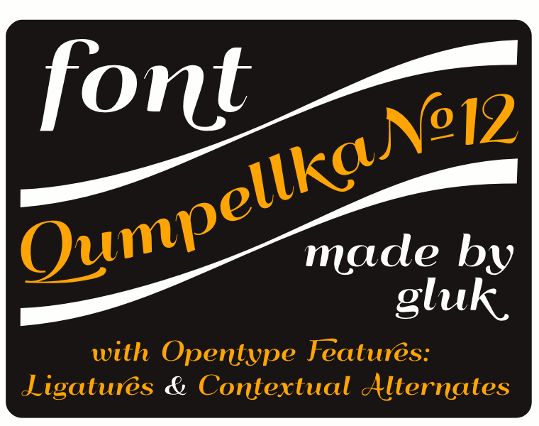 Font QumpellkaNo12 made by gluk