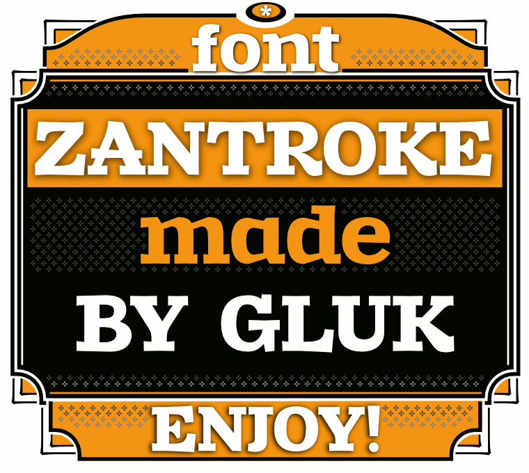 Font Zantroke made by gluk